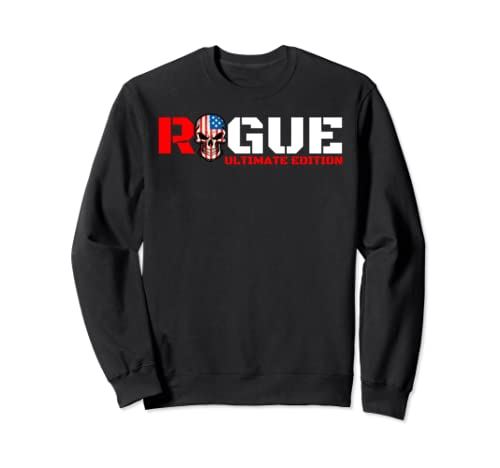 Rogue Bad Boy Tough Guy Gaming Gamer Humor Military Warrior Sweatshirt