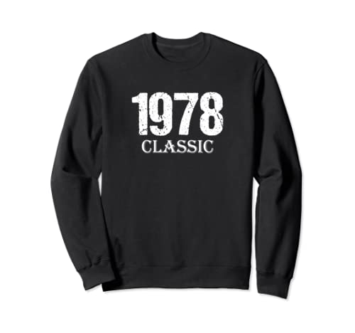 Men Women 1978 Classic Birthday Gift Moms Dads Distressed Sweatshirt