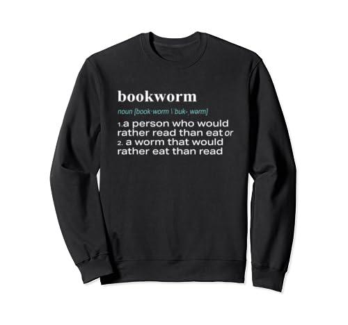 Best Funny Bookworm Librarian Definition Gift  Sweatshirt