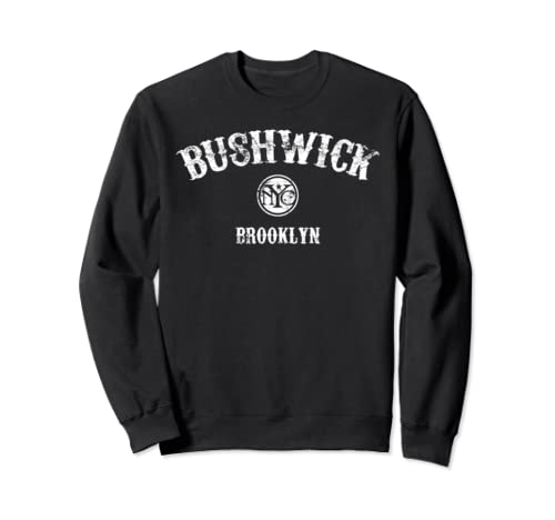 Bushwick Brooklyn Sweatshirt