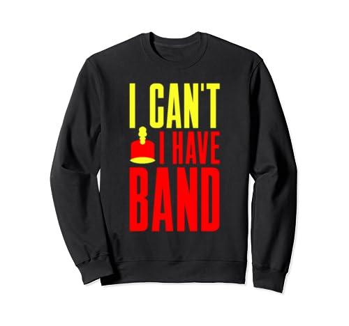 Band Student Gift Funny Band Life  Sweatshirt