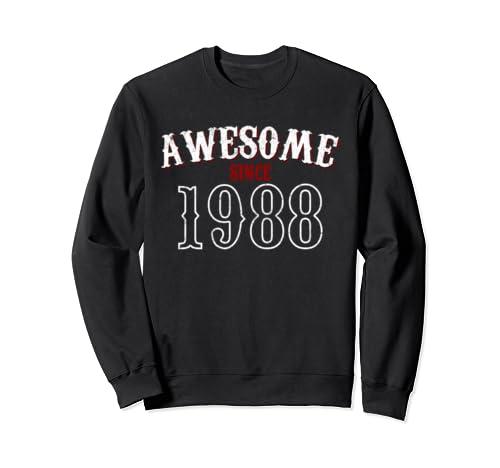Awesome Since 1988 Born In 1988 Birthday Sweatshirt