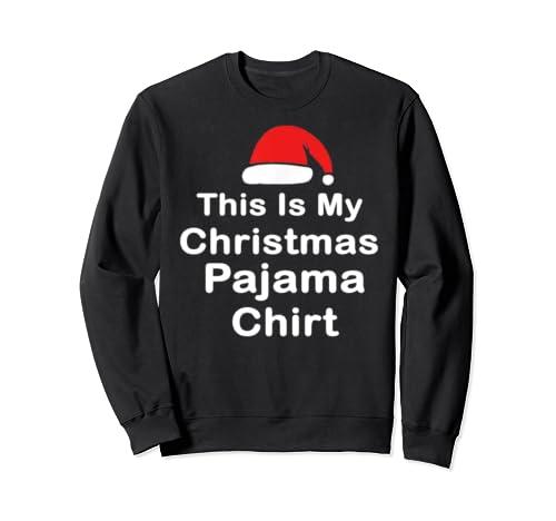 This Is My Christmas Pajama Gift Christmas Sweatshirt
