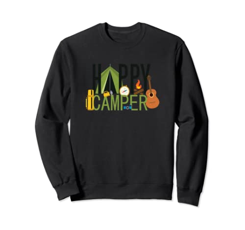 Happy Camper Design Clothing Apparel For Men, Women, Youth Sweatshirt