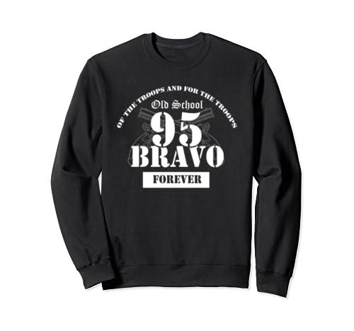 Old School 95 Bravo Military Police  Sweatshirt