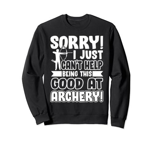 Archery   Good At Archery Sweatshirt
