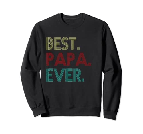 Best Pa Pa Ever Vintage Father's Day Gifts Sweatshirt