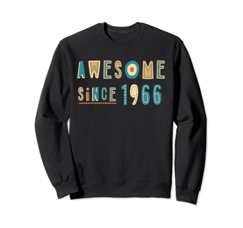 Awesome Since 1966 Born In 1966 Sweatshirt
