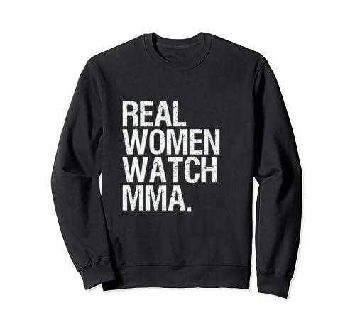 Mma Gifts For Women Real Women Watch Mma Mom Sweatshirt