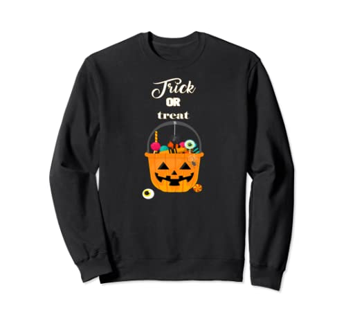 Trick Or Treat Funny Halloween Gift Sweatshirt