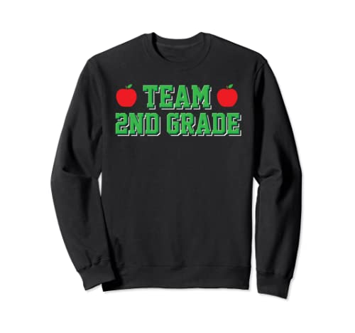 Team 2nd Grade 2 Back To School First Day Teacher Student Sweatshirt