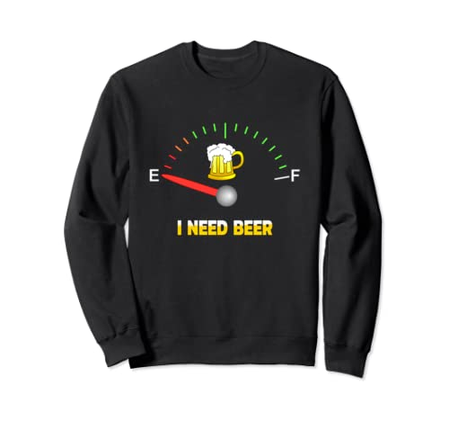 I Need Beer Drinking Party St Patricks Day And Oktoberfest Sweatshirt