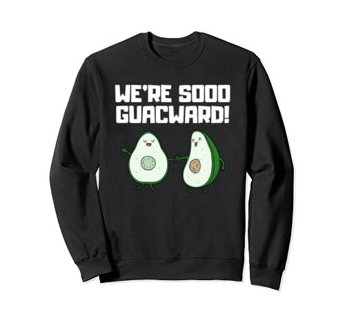 We're Sooo Guacward! Funny Avocado Sarcastic Introvert Gift  Sweatshirt