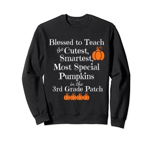 3rd Grade Teacher Cutest Pumpkins Halloween Thanksgiving Sweatshirt