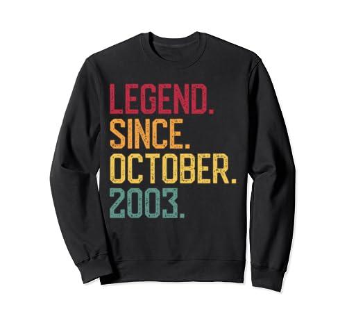 Legend Since October 2003 16th Birthday Gift 16 Years Old Sweatshirt