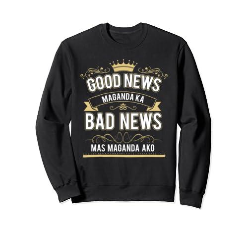 Funny Statement Philippines Ladies Witty Filipino Women  Sweatshirt