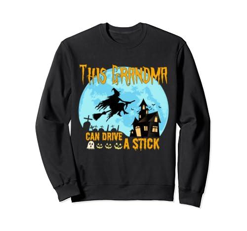 This Grandma Can Drive A Stick Halloween Sweatshirt