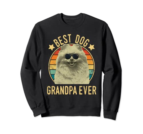 Best Dog Grandpa Ever Pomeranian Father's Day Sweatshirt