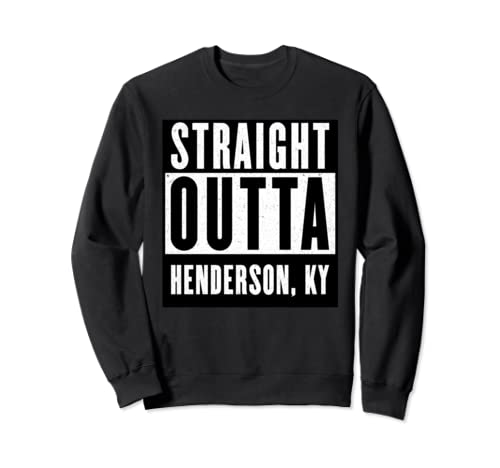 Straight Outta Kentucky Tshirt Henderson Home Tee V Neck  Sweatshirt