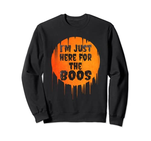 I'm Just Here For The Boos Funny Witch Halloween Sweatshirt