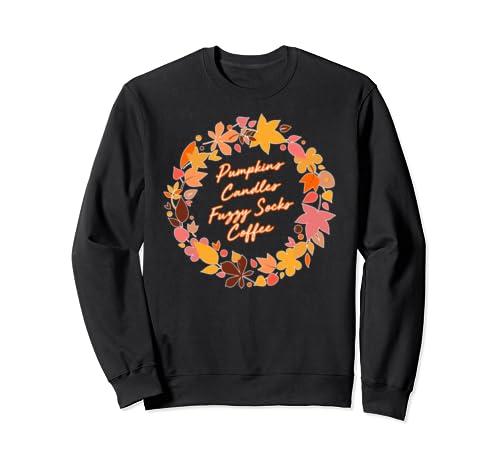 Pumpkins Candles Fuzzy Socks Coffee   Fall Weather Halloween Sweatshirt