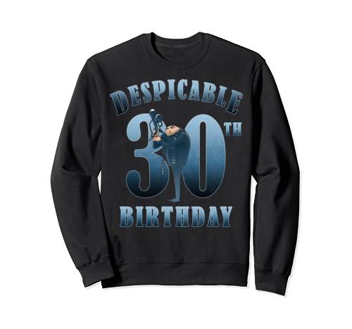 Despicable Me Minions Gru Despicable 30th Birthday Sweatshirt