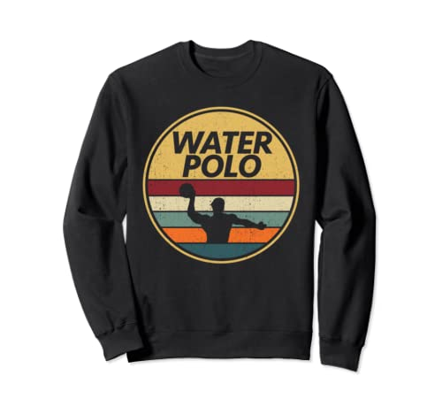 Retro Water Polo Gift | Funny Quotes Waterpolo Sweatshirt