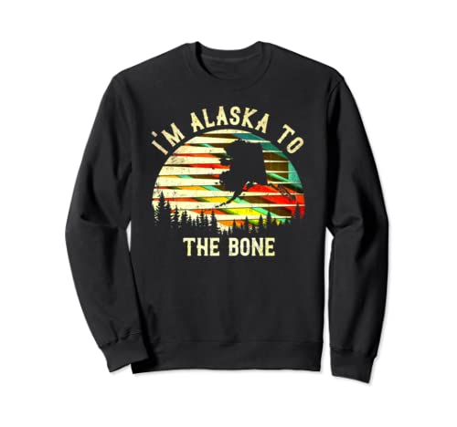 Vintage Alaska Sunset I'm Alaska To The Bone Sweatshirt