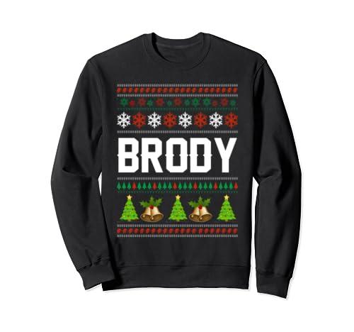 Brody Christmas Family Ugly Christmas Sweater Shirt Sweatshirt