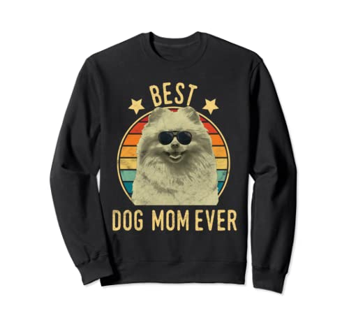 Best Dog Mom Ever Pomeranian Mother's Day Gift Sweatshirt