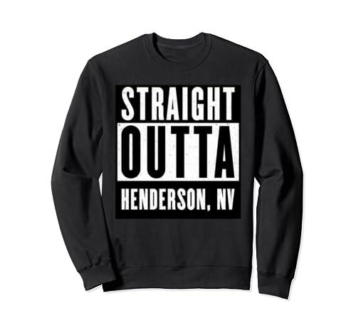 Straight Outta Nevada Tshirt Henderson Home Tee V Neck  Sweatshirt