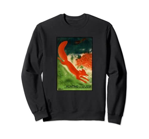 Hunting In The Ussr Vintage Poster Sweatshirt