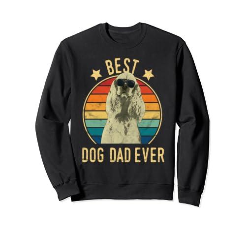 Best Dog Dad Ever Cocker Spaniel Father's Day Gift Sweatshirt