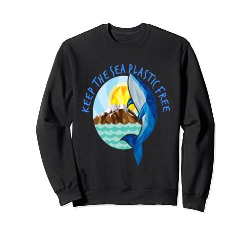 Keep The Sea Plastic Free Stop Ocean Pollution World Planet Sweatshirt