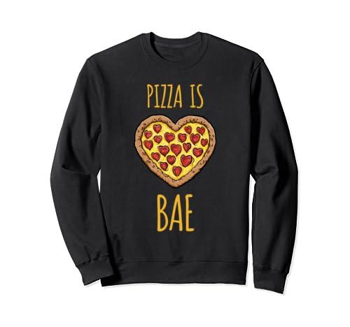 Funny Anti-Valentines Pizza Is My Bae  Sweatshirt