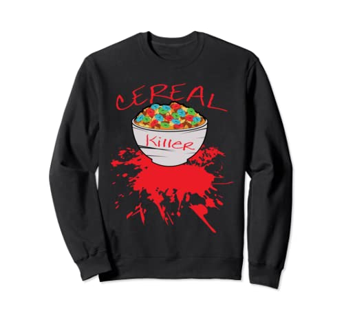 Cereal Killer   Funny Halloween Pun True Crime Gift Sweatshirt
