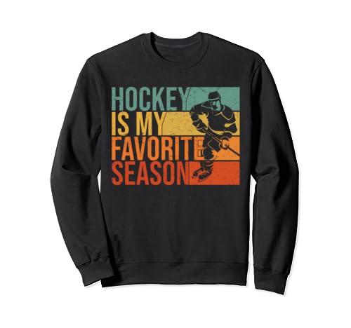 Vintage Hockey Is My Favorite Season Sweatshirt