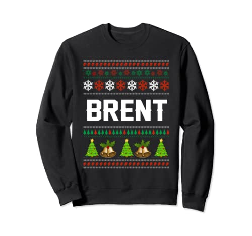 Brent Christmas Family Ugly Christmas Sweater Shirt Sweatshirt
