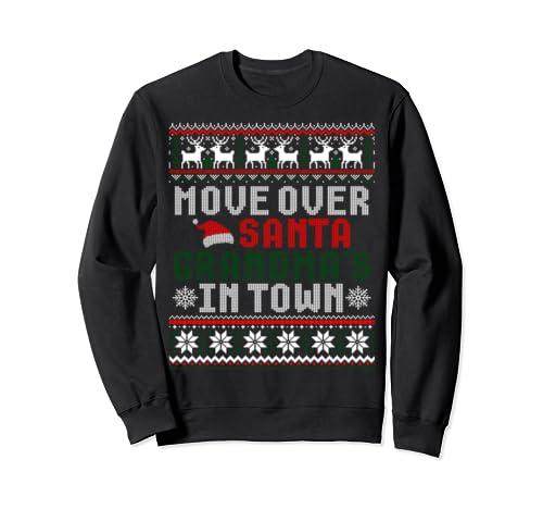 Move Over Santa Grandma's In Town Christmas Ugly Sweater Sweatshirt