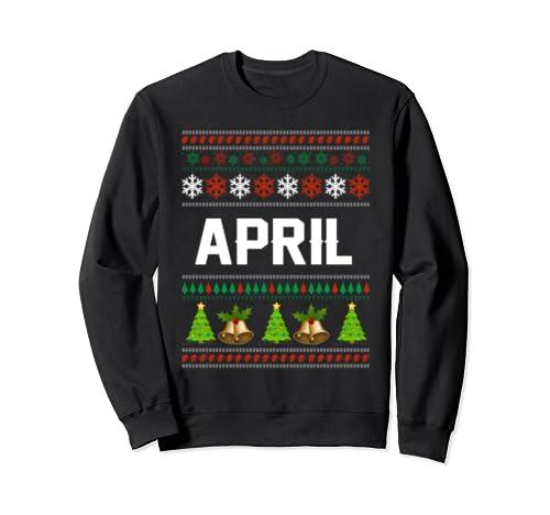 April Christmas Family Ugly Christmas Sweater Shirt Sweatshirt