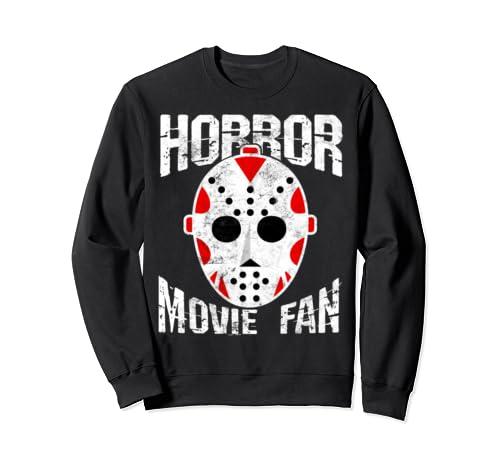 Funny Horror Movie Fan    Halloween Horror Film Gift  Sweatshirt