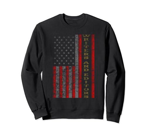 Cool Patriotic Writers And Editors Usa   Us Flag Gift Idea Sweatshirt