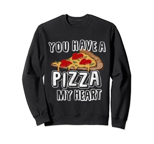 Pizza My Heart Valentines Day | I Love Pizza Funny Food Sweatshirt