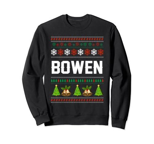 Bowen Christmas Family Ugly Christmas Sweater Shirt Sweatshirt