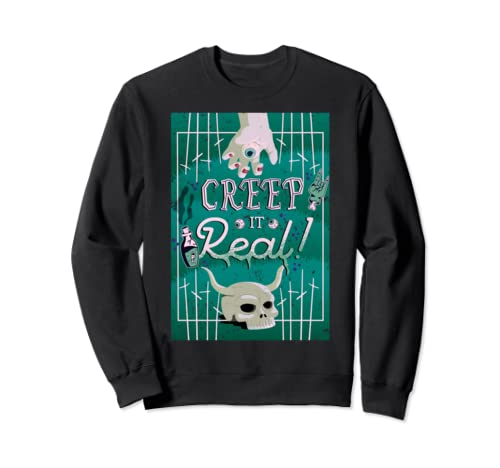 Creep It Real Halloween Zombie Sign For Trick Or Treat Day Sweatshirt