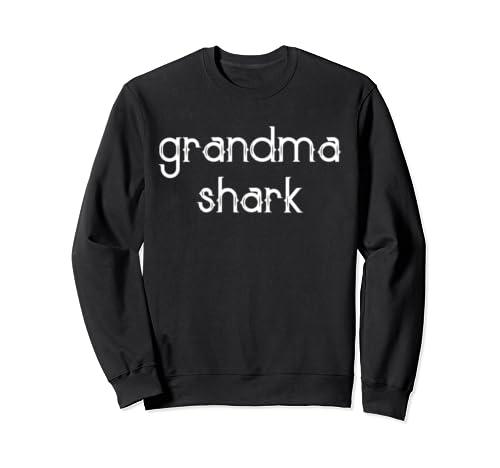 Grandma Shark Sweatshirt