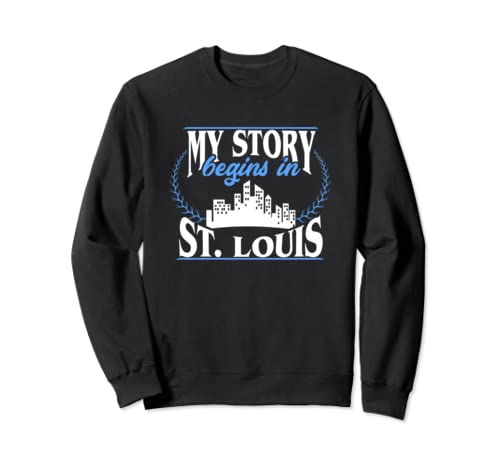 St. Louis shirt | Born in St. Louis Sweatshirt
