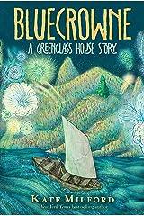 Bluecrowne: A Greenglass House Story Kindle Edition