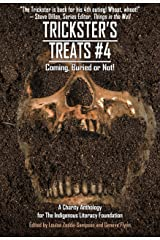 Trickster's Treats #4: Coming Buried or Not (Charity Anthology) (Things in the Well - Anthologies) Kindle Edition