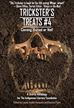 Trickster's Treats #4: Coming Buried or Not (Charity Anthology) (Things in the Well - Anthologies)